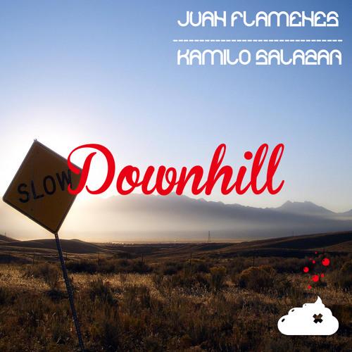 Juan Flamenes, Kamilo Salazar - Downhill (Original Mix)