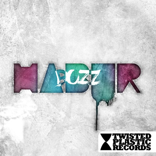 Haber - Buzz (Nick Kennedy Remix) [Twisted Plastic Records] *OUT NOW*