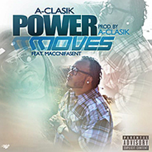 Power Moves feat Maccnifasent