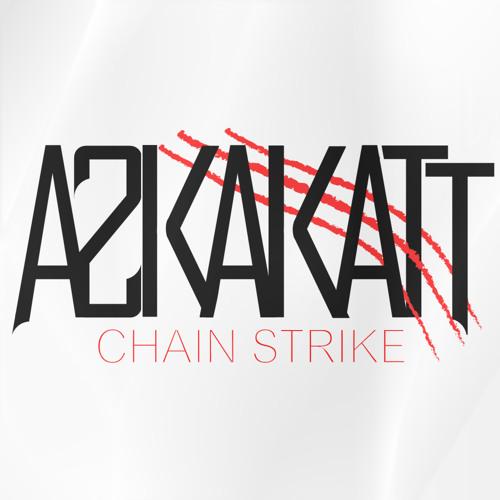 Azkakatt - Chain Strike (Original Mix)