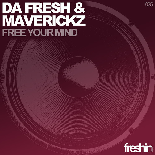 Da Fresh And Maverickz - Free Your Mind (Eduardo Santini Remix) (Preview)