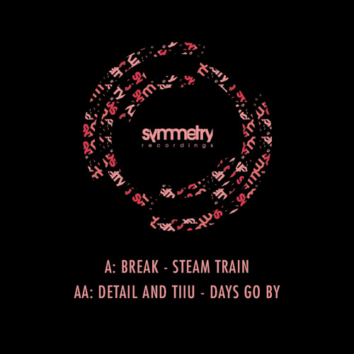 Break - Steam Train [symm013] 15.07.13
