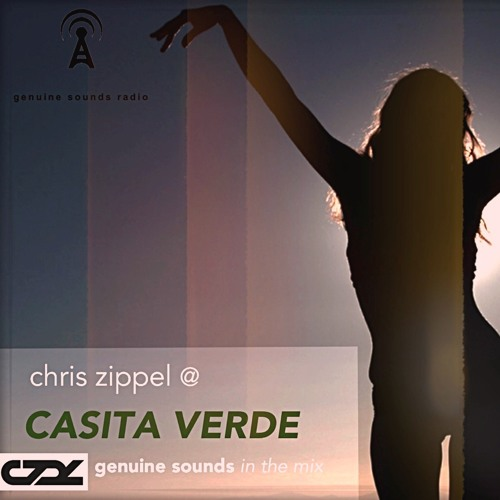 Chris Zippel @ Casita Verde, Ibiza [Free Download] Genuine Sounds Radio