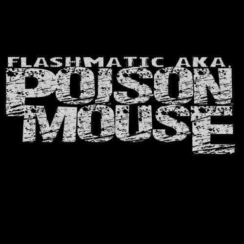 Flashmatic aka. Poison Mouse - Move on People ( prew )