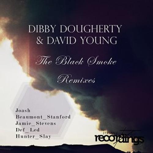 Dibby Dougherty & David Young - The Black Smoke (Jamie Stevens Eastern Dreaming Remix)