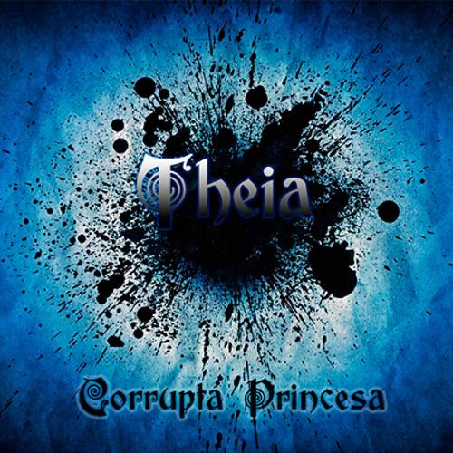 Theia - Corrupta Princesa (EP)
