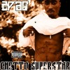 2Pac - Ghetto Star (feat. Bad Azz) (Bad Azz Version)
