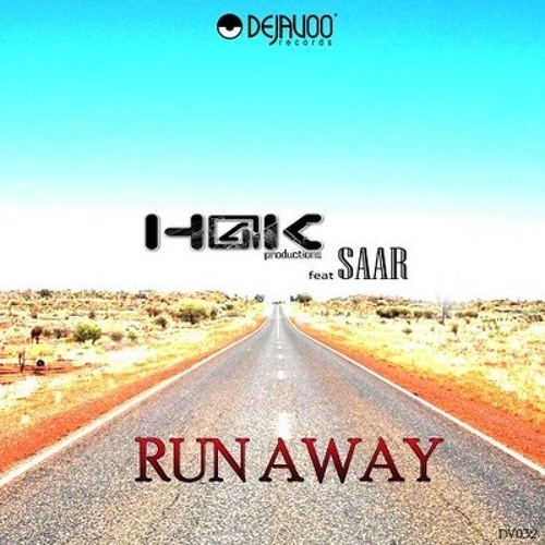 H@k feat.Saar-Run away 2013(cut)(sax mix)(out now exclusive on traxsourse)(Dejavoo records)