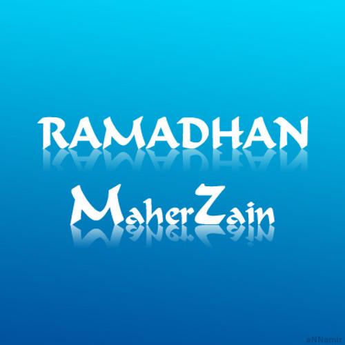 Ramadhan by Maher Zain
