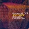 Acid Phase (Original Remastered) - Emmanuel Top 2002