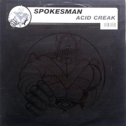 Acid Creak (DJ HS Contact Mix) - Spokesman 1994