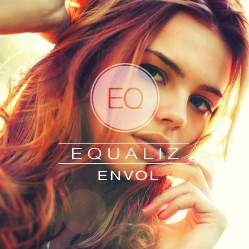 Envol - Equaliz (Original Mix) FREE DOWNLOAD