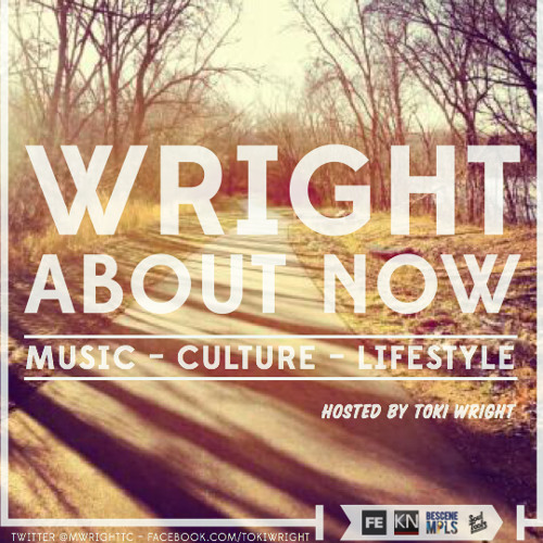 Wright About Now Podcast - June 2013