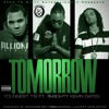 Youngest 1's - Tomorrow Feat. Kevin Gates & S-8ighty