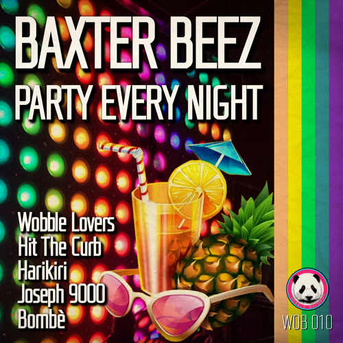Baxter Beez - Party Every Night - WOB 010