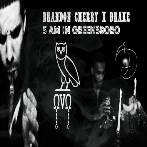 5 AM In Greensboro (Feat.Drake)