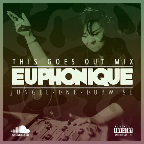Euphonique - This Goes Out Mix (June 2013)