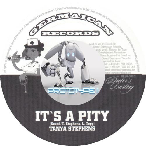 Tanya Stephens - It's a pity (Prototype II GLiTch FuNk Remix)