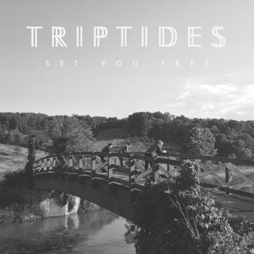 Triptides - Set You Free