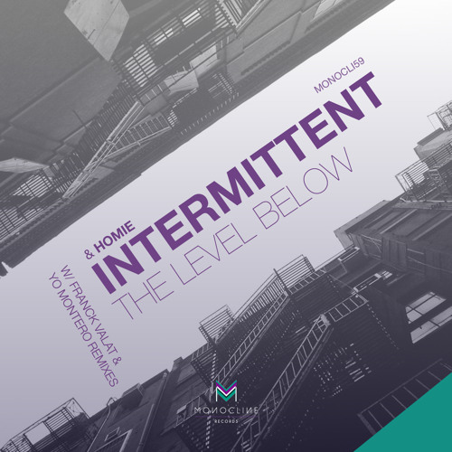 Intermittent - Int 5 (Yo Montero Remix) [MONOCLINE] Sample