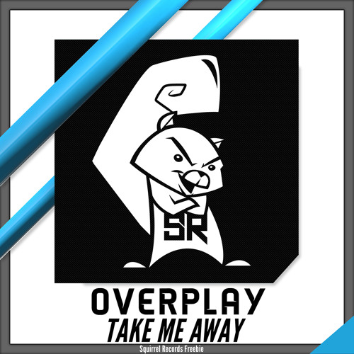 Take Me Away by Overplay