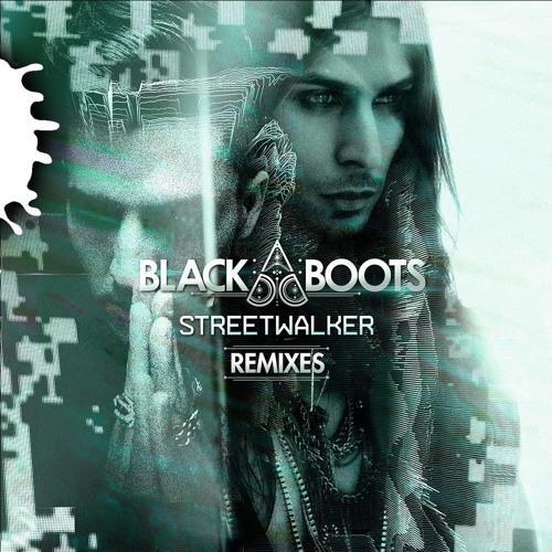 BLACK BOOTS  - Street Walker_ULTRA RECORDS_(Shelco Garcia Remix)