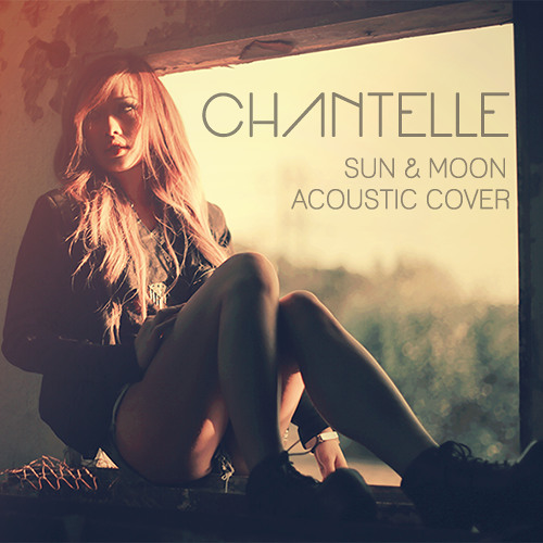 Chantelle - Sun & Moon (Above & Beyond Cover)
