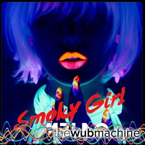 Smoky Girl (Wub Machine Electro House Remix)