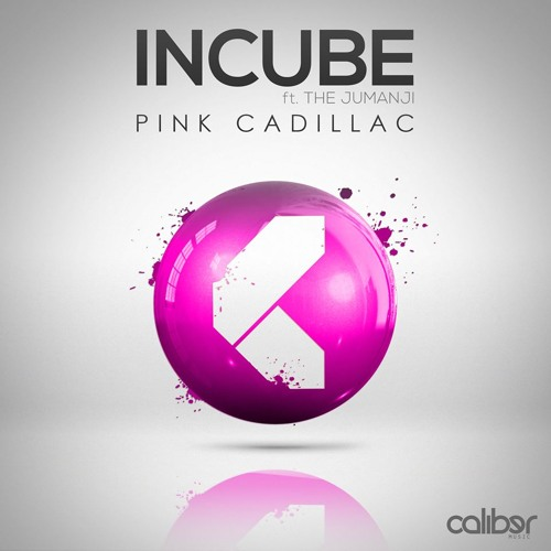 Incube - Pink Cadillac [CLBR044]
