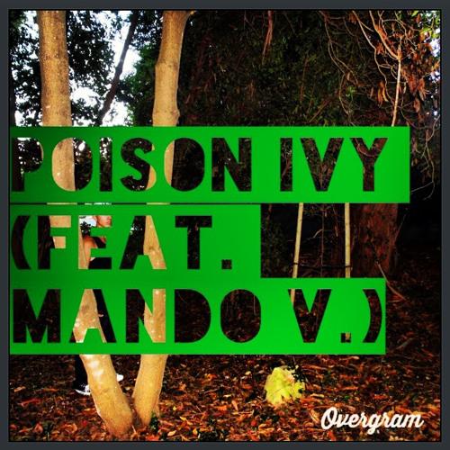 Poison Ivy (feat. Mando V.)