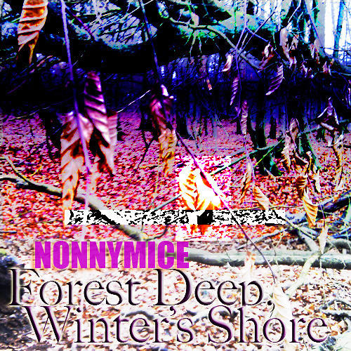 Forest Deep, Winter's Shore (2013) - Gothic Acapella Songpoem