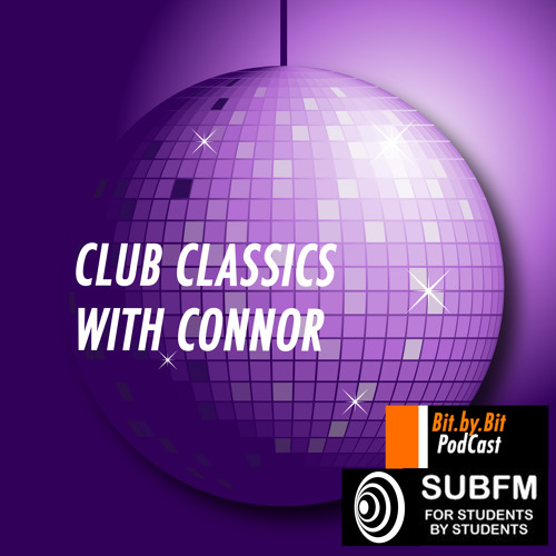 Club Classics with Connor 29/06/2013 - Bit.by.Bit PodCast