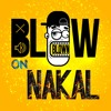 Blow On ft NAKAL - New Hope (Spirit Carries On)