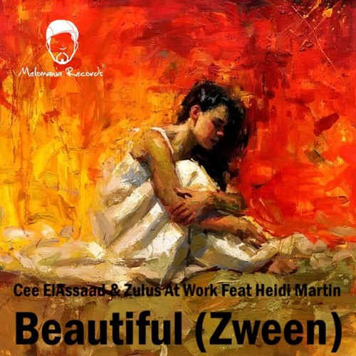 Cee ElAssaad, Zulus At Work, Heidi Martin - Beautiful (Monocles & Slezz Vocal Dub)