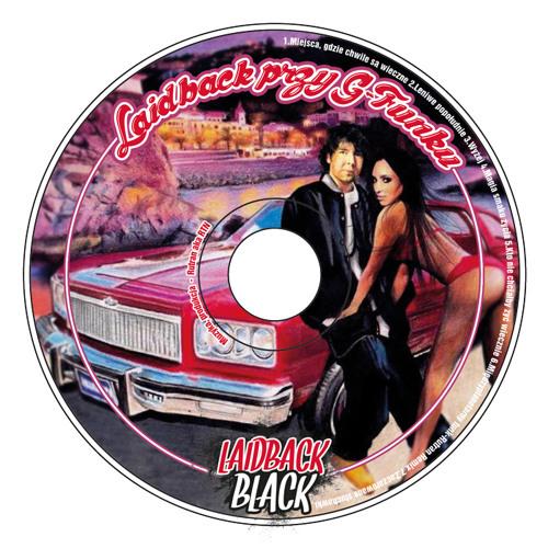 Laidback Black - Leniwe Popołudnie