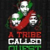 A TRIBE CALLED QUEST...MIX