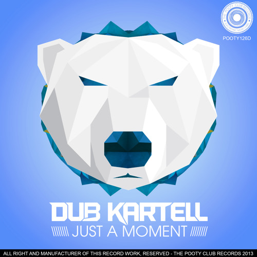 Dub Kartell - Just A Moment (Riquendy Remix)