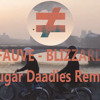 FAUVE ≠ BLIZZARD (Sugar Daadies Remix)