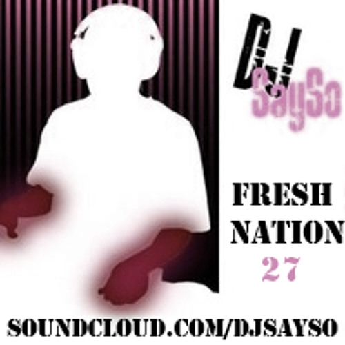Fresh Nation Mix 27   ft. New Music from Lecrae & Json