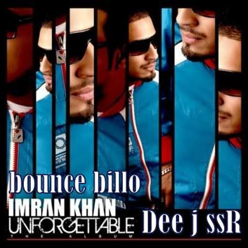 Bewafa Hai Tu 2018 Sad Song Pagalworld: Bounce Billo Imran Khan Mix By Dee J SsR By Dee J SsR