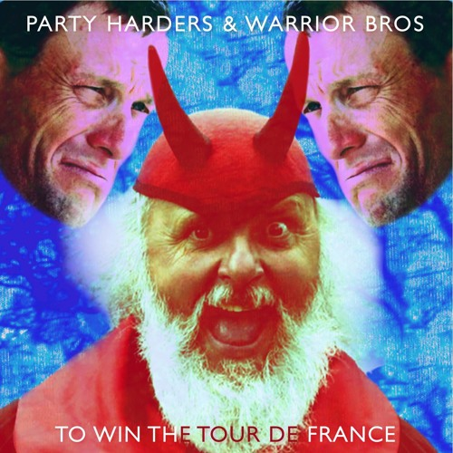 Party Harders x The WarriorBros - To Win The Tour De France - Free Download for fans !