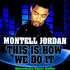 Montell Jordan - This Is How We Do It (Akkaphella Mellow Dub Remix)(Please Share)