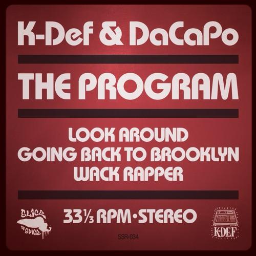 """K-Def & DaCapo - The Program Bonus 12""""(SoundCloud Snippets)"""