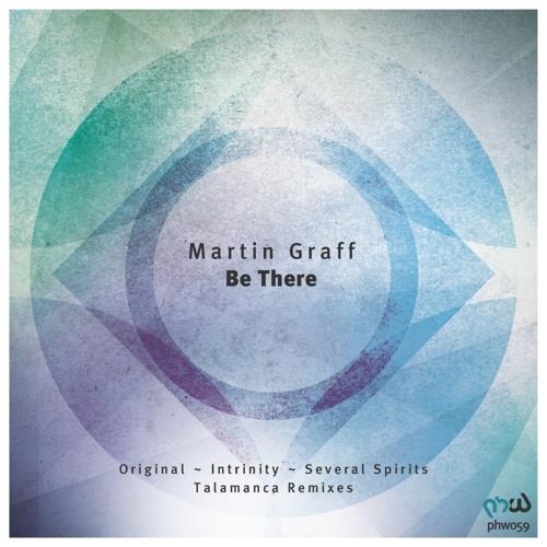 Martin Graff - Be There (Talamanca Remix)