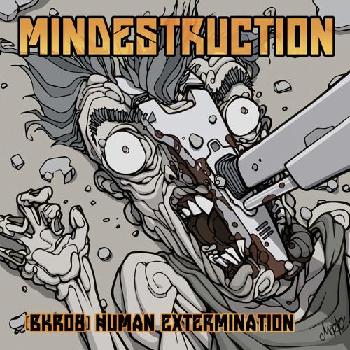 08 - Mindestruction - Invasion