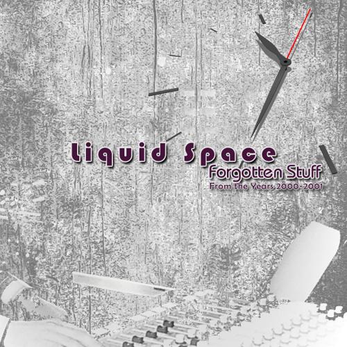Liquid Space-Forgotten Stuff EP (Mixed)