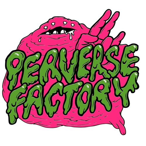 Perverse Factory - 1 In Stink