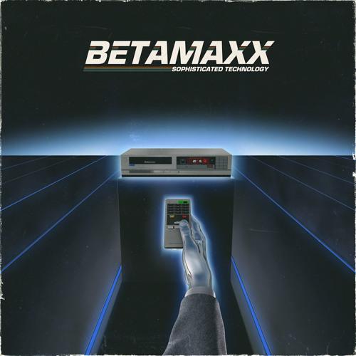Betamaxx - Maxximum