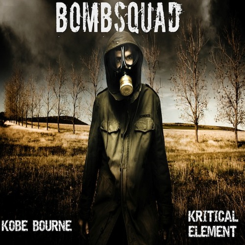 Bombsquad by Kobe Bourne & Kritical Element