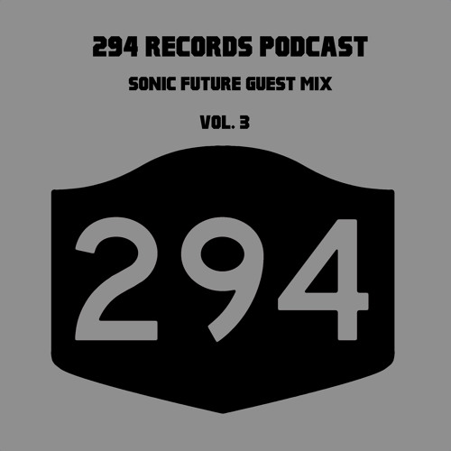 294 Podcast Vol.3 - Sonic Future